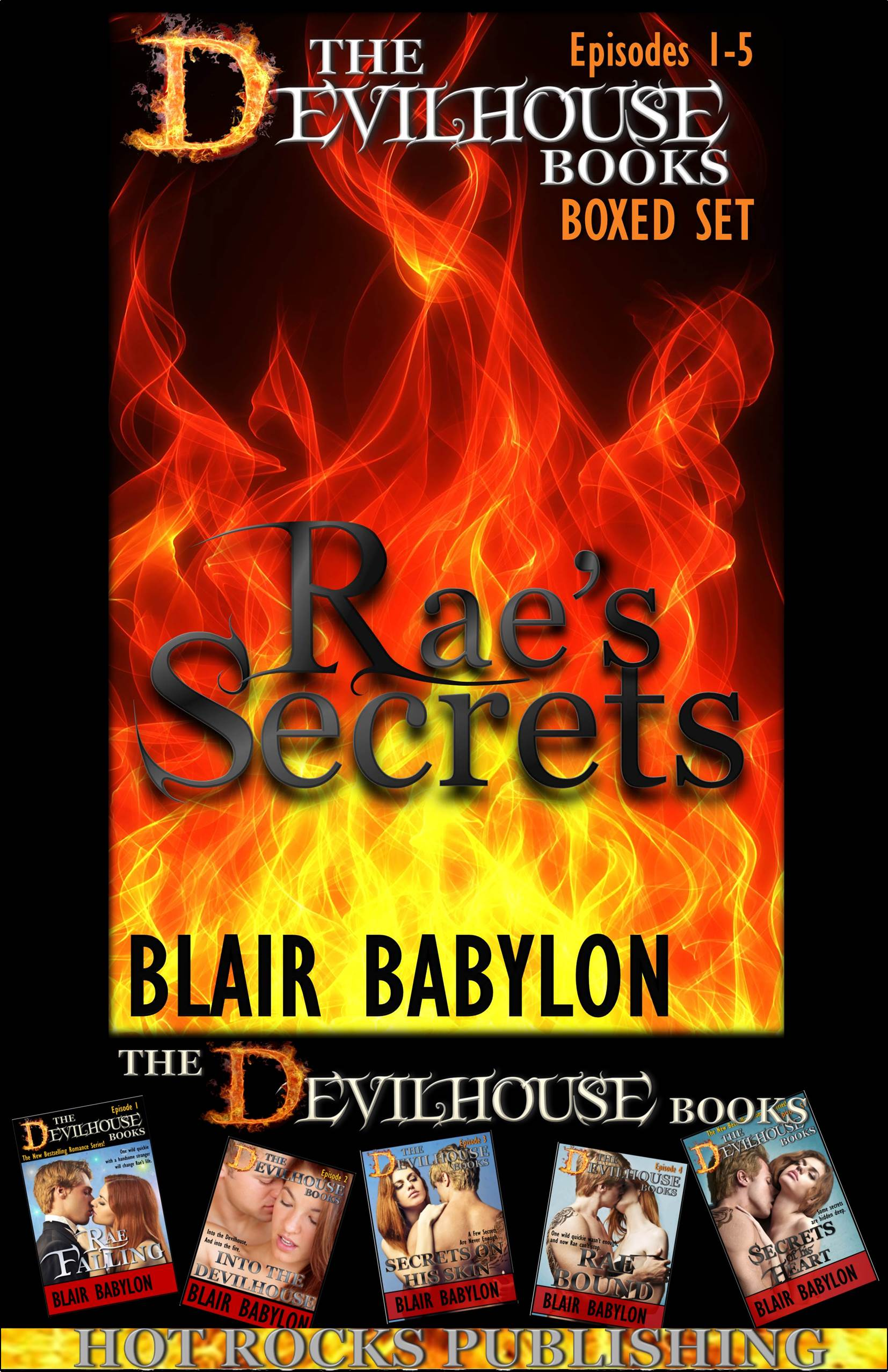 Blair Babylon - Rae's Secrets: Erotic Romance Boxed Set, Episodes 1 – 5 of The Devilhouse Books
