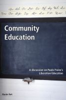 Cover for 'Community Education A discussion on Paulo Freire's Liberation Education'