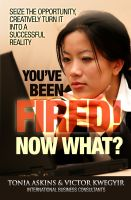 Cover for 'You've Been Fired! Now What?'