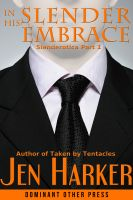 Cover for 'In His Slender Embrace (gay tentacle erotic horror)'