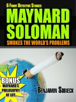 Cover for '6 Funny Detective Stories - Maynard Soloman Smokes the World's Problems'