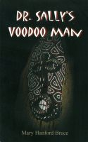 Cover for 'Dr. Sally's Voodoo Man'