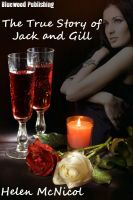 Cover for 'The True Story of Jack and Gill'