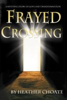 Cover for 'Frayed Crossing'