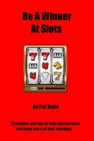 Cover for 'Be A Winner At Slots'