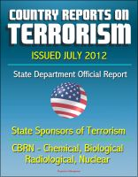 Cover for 'Country Reports on Terrorism 2011 - State Sponsors of Terrorism, CBRN Terrorism (Chemical, Biological, Radiological, Nuclear), Terrorist Organizations, Al-Qa'ida (AQ) - Issued July 2012'