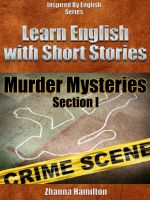 Cover for 'Learn English with Short Stories: Murder Mysteries - Section 1 (Inspired By English Series)'