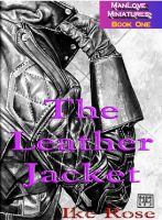 Cover for 'The Leather Jacket - Book One - Manlove Miniatures'