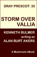 Cover for 'Storm over Vallia [Dray Prescot #35]'