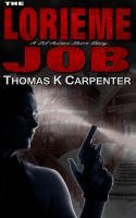 Cover for 'The Lorieme Job'