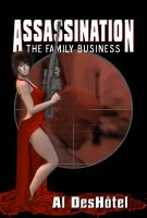 Cover for 'Assassination:  The Family Business'