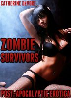 Cover for 'Zombie Survivors (Post-Apocalyptic Erotica)'