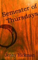 Cover for 'Semester of Thursdays'