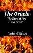 The Oracle The Diary Of Fire Part One by JadeOfHeart