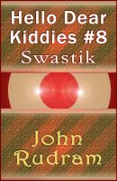 Cover for 'Hello Dear Kiddies #8 : Swastik'