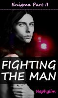 Cover for 'Fighting the Man, Enigma Book 2'