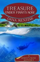 Cover for 'Treasure Under Finny's Nose'