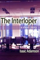 Cover for 'The Interloper'