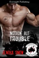 Jenika Snow - Nothin' But Trouble