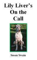 Cover for 'Lily Liver's On the Call'