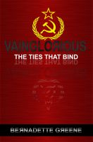 Cover for 'Vainglorious: The Ties That Bind'