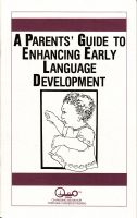 Cover for 'A Parents' Guide to Enhancing Early Language Development'