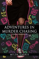 Cover for 'Adventures In Murder Chasing (Funeral Crashing #3)'