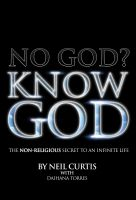 Cover for 'NO GOD? KNOW GOD'