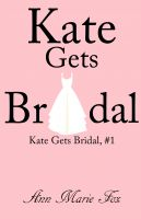 Cover for 'Kate Gets Bridal (Kate Gets Bridal, Episode 1)'