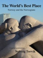 Cover for 'The World's Best Place  Norway and the Norwegians'