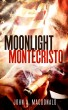 Moonlight Montecristo by John MacDonald