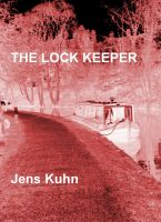 Cover for 'The Lock Keeper'