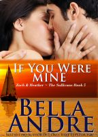 Cover for 'If You Were Mine: The Sullivans, Book 5 (Contemporary Romance)'
