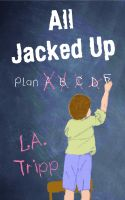 Cover for 'All Jacked Up'