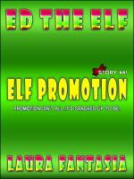 Cover for 'Elf Promotion (Ed The Elf #4)'