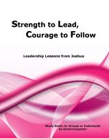 Cover for 'Strength to Lead, Courage to Follow'