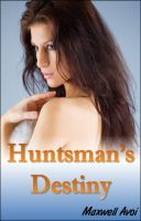 Cover for 'Huntsman's Destiny'