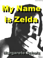 Cover for 'My Name is Zelda'