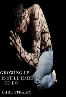 Cover for 'Growing Up Is Still Hard To Do'