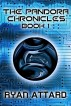 Pandora Chronicles Book 1 by Ryan Attard