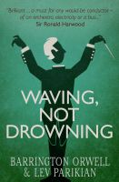 Cover for 'Waving, Not Drowning'
