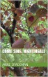 Come Sing, Nightingale by Anne Spackman