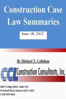Cover for 'Construction Case Law Summaries - June 18, 2012'