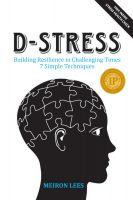 Cover for 'D Stress Building Resilience in Challenging Times'