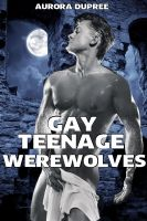 Cover for 'Gay Teenage Werewolves'