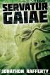 Servatur Gaiae by Jonathon Rafferty