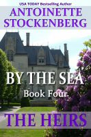 Cover for 'By The Sea, Book Four: The Heirs'
