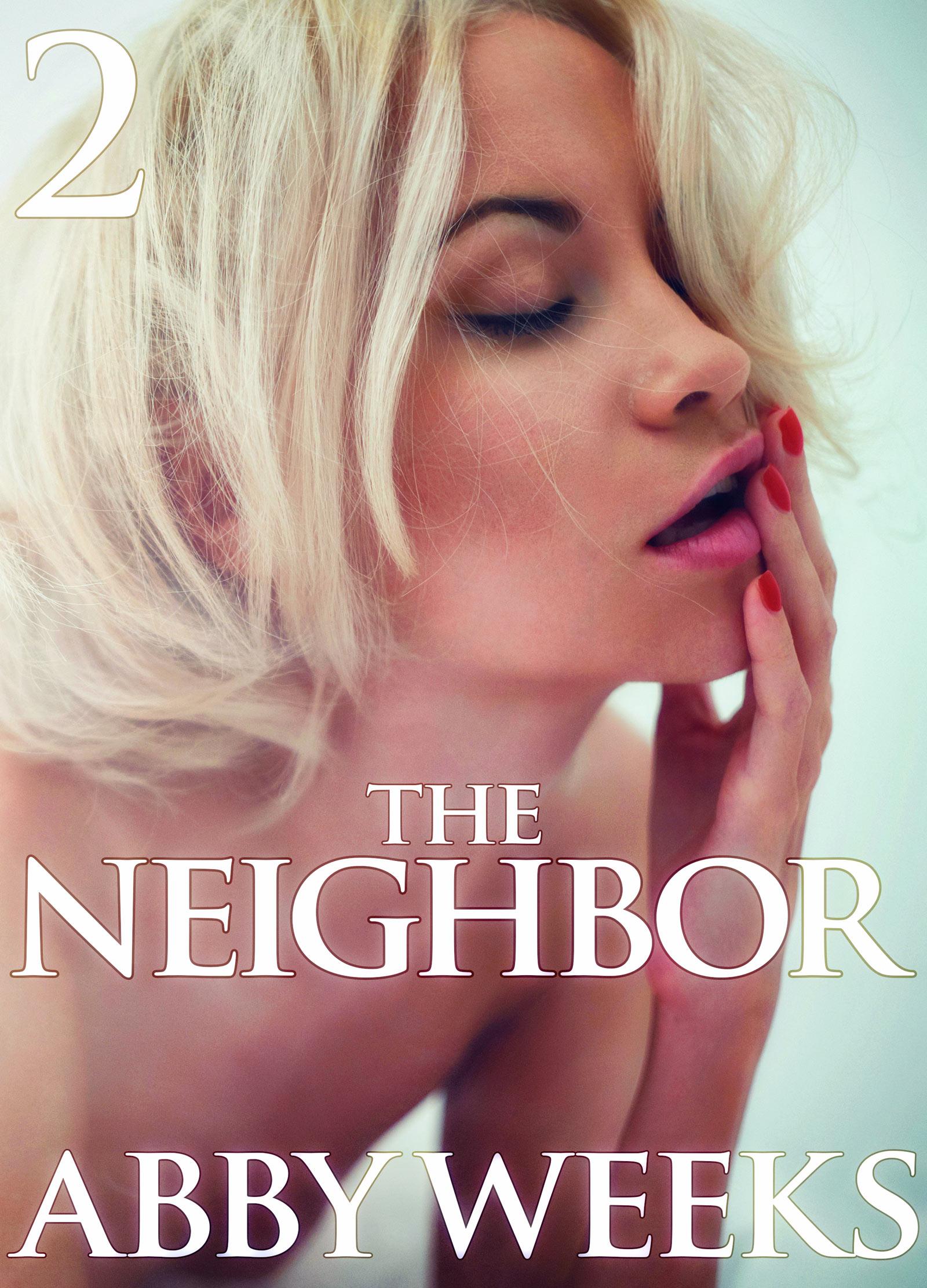 Abby Weeks - The Neighbor 2