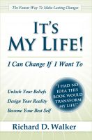 Cover for 'It's My Life! I Can Change If I Want To'