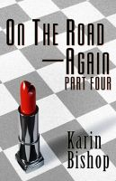 Cover for 'On The Road—Again: Part Four'
